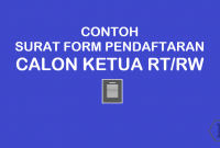 Contoh Form Surat Pendaftaran Calon Ketua RT dan Ketua RW