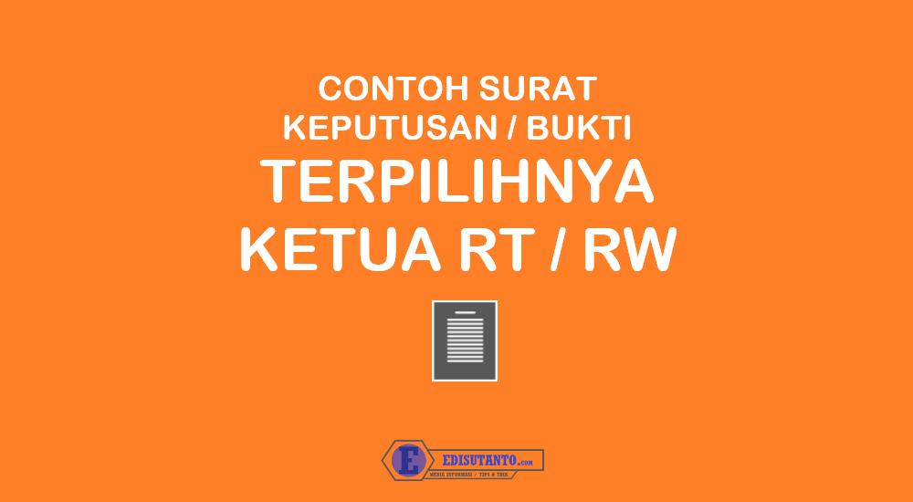 Contoh Surat Keputusan Bukti Terpilihnya Ketua RT RW yang baru