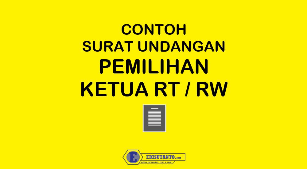 Contoh Surat Undangan Pemilihan Ketua RT dan Ketua RW