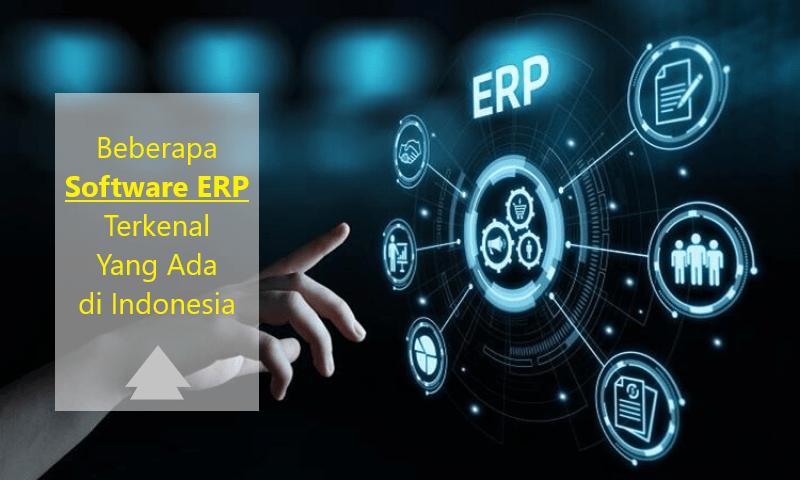 Software ERP Terkenal yang ada di Indonesia
