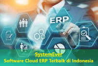 SystemEver Software Cloud ERP Terbaik di Indonesia