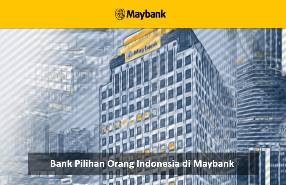 Bank Pilihan Indonesia di Maybank